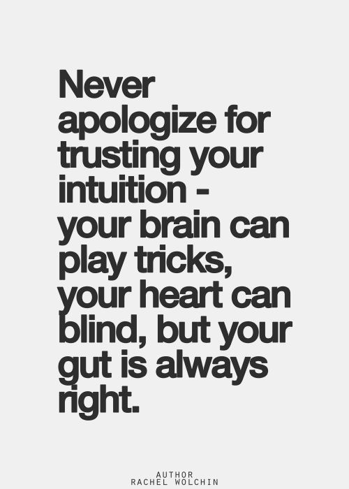 Deep Truth Quotes: Today's #Truth Trust Your Intuition